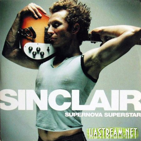Sinclair - Supernova Superstar (2001)