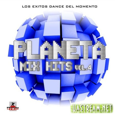 VA - Planeta Mix Hits Vol. 4 (2011)
