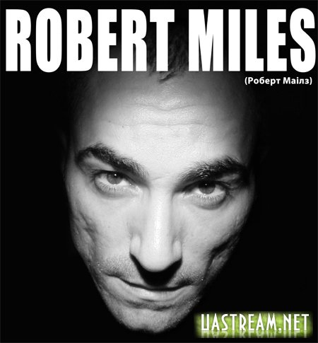 Robert Miles - Official Discography (1995-2011)